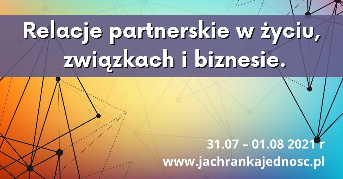 WARSZTAT Relacje partnerskie w życiu, związkach i biznesie.